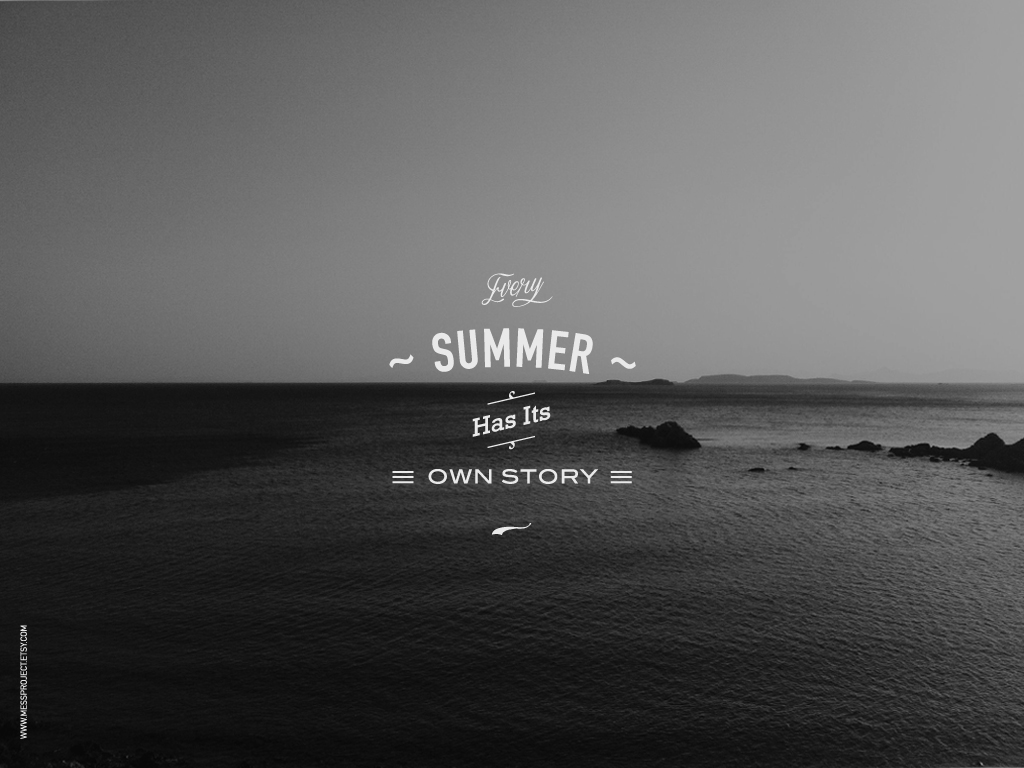 Every Summer Has Itu0027s Own Storyu2026 Free Wallpaper To Download Here. This  Artwork Is The First One And More Than My Favorite One. I Really Like This  Black And ...